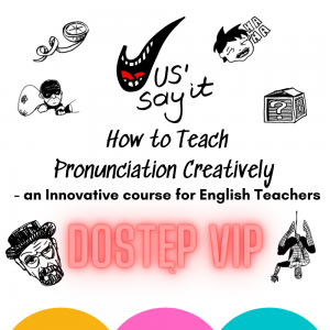 Jus' Say It - How to Teach Pronunciation Creatively - Dostęp VIP
