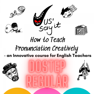 Jus' Say It - How to Teach Pronunciation Creatively - Dostęp REGULAR